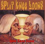 Loo Knee Tunes [Import] , The Split Knee Loons