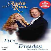 Live in Dresden: Wedding at the Opera , Andre