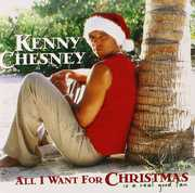 All I Want for Christmas Is a Real Good Tan , Kenny Chesney