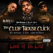 Land Of The Lost , Tha Club House Click