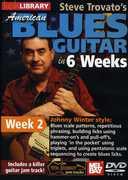 American Blues Guitar in 6 Weeks: Week 2 , Steve Trovato