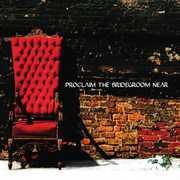 Proclaim the Bridegroom Near