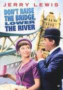 Dont Raise the Bridge, Lower the River , Jerry Lewis
