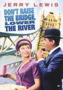 Dont Raise the Bridge, Lower the River , Jerry Lewis