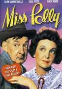 "Miss Polly , George ""Slim"" Summerville"