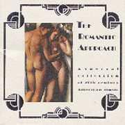 Romantic Approach: 20th Century American /  Various , Romantic Approach