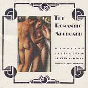 Romantic Approach: 20th Century American /  Various , Romantic Approach