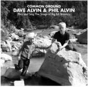 Common Ground: Dave Alvin + Phil Alvin Play & Sing