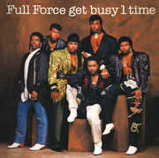 Get Busy 1 Time , Full Force