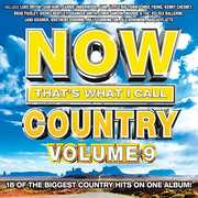 Now That's What I Call Country, Vol. 9 , Various Artists