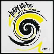 Eye'm All Mixed Up: Remixes , tobyMac