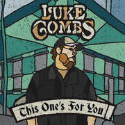 This One's For You , Luke Combs