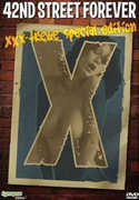 42nd Street Forever: Xxx-Treme Special Edition