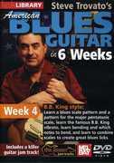 American Blues Guitar in 6 Weeks: Week 4 , Steve Trovato