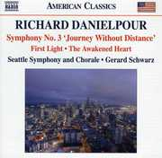 Symphony No. 3 & First Light & Awakened Heart , Gerard Schwarz