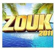 Zouk 2011 /  Various [Import] , Various Artists