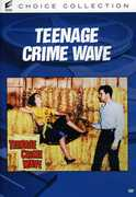 Teenage Crime Wave , Frank de Kova