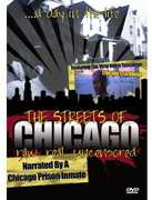 Streets of Chicago: Raw Real & Uncensored! , Chicago
