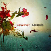 Baptized , Daughtry