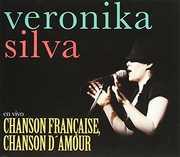 Chanson Francaise Chason Damour [Import] , Veronika Silva