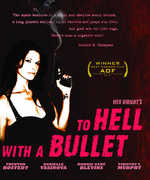 To Hell with a Bullet , Timothy V. Murphy