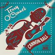 Cannon Ball [Import] , Terry O'Connel & His Pilots