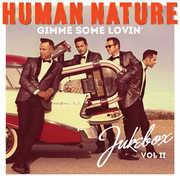 Gimme Some Lovin Jukebox Vol 2 [Import] , Human Nature