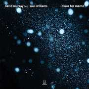 Blues For Memo , David Murray