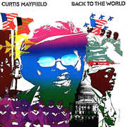Back To The World , Curtis Mayfield