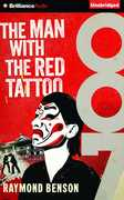The Man with the Red Tattoo (James Bond Series)