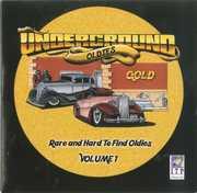 Underground Oldies Gold 1 , Various Artists