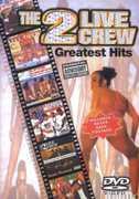 Greatest Hits [Explicit Content] , 2 Live Crew
