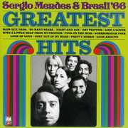 Greatest Hits , Sergio Mendes