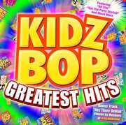 Kidz Bop Greatest Hits , Kidz Bop Kids