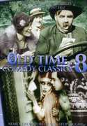 Old Time Comedy Classics: Volume 8