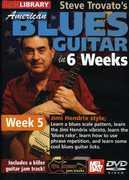American Blues Guitar in 6 Weeks: Week 5 , Steve Trovato