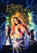 Exotic House of Wax , Blake Pickett