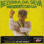 Presidente Cao Cao [Import] , Bezerra Da Silva