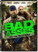 Bad Asses on the Bayou , Danny Trejo