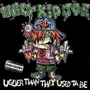 Uglier Than They Used Ta Be , Ugly Kid Joe