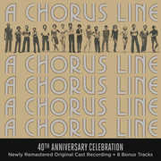 A Chorus Line (40th Anniversary Edition) , Original Broadway Cast