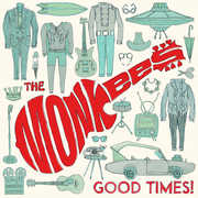 Good Times , The Monkees