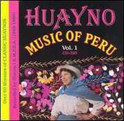 Huayno Music of Peru 1 /  Various