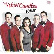Today [Import] , The Velvet Candles