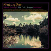 Bobbie Gentry's The Delta Sweete Revisited , Mercury Rev