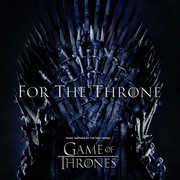 For The Throne: Music Inspired By The HBO Series Game Of Thrones , Various Artists