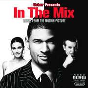 In the Mix (Original Soundtrack) [Explicit Content]