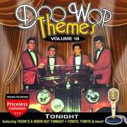 Doo Wop Themes, Vol. 18: Tonight