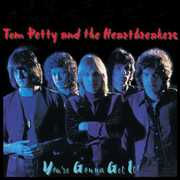 Youre Gonna Get It , Tom Petty & the Heartbreakers