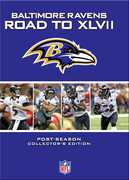 Baltimore Ravens: Road to XLVII